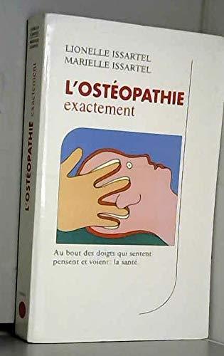 9782702844168: L'ostéopathie exactement (Réponses)