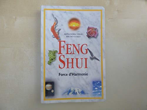 9782702846322: Feng shui : Force d'harmonie
