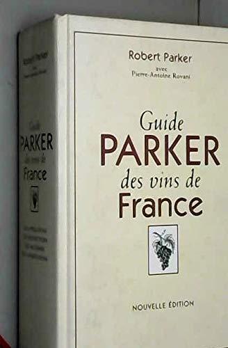 9782702846926: Guide Parker des vins de France
