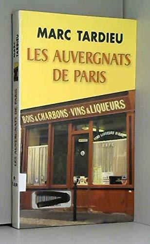 Les Auvergnats de Paris: Marc Tardieu