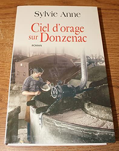 9782702849477: Ciel d'orage sur Donzenac