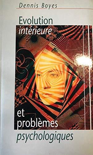 9782702850640: Évolution intérieure et problèmes psychologiques : Correspondances et divergences entre les processus évolutifs de la vie spirituelle et les états morbides en psychiatrie