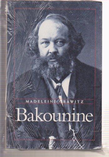 9782702852736: Bakounine : Biographie