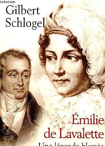 9782702861905: Émilie de Lavalette : Une légende blessée