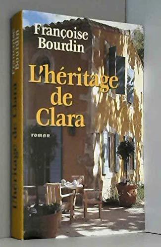 L'héritage de Clara [Relié] by Bourdin, Françoise: Françoise Bourdin