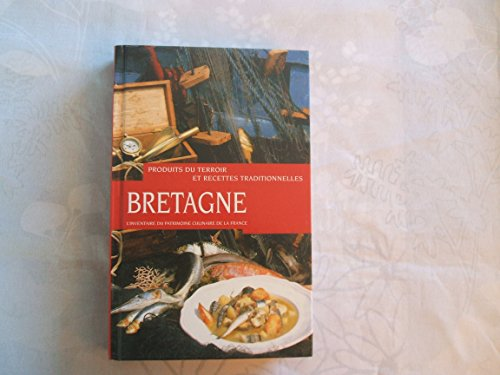 9782702867778: Bretagne : Produits du terroir et recettes traditionnelles