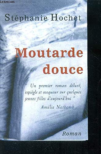 9782702867990: Moutarde douce