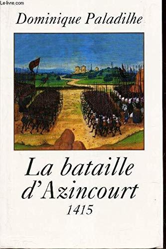 9782702869857: Le bataille d'Azincourt 25 octobre 1415