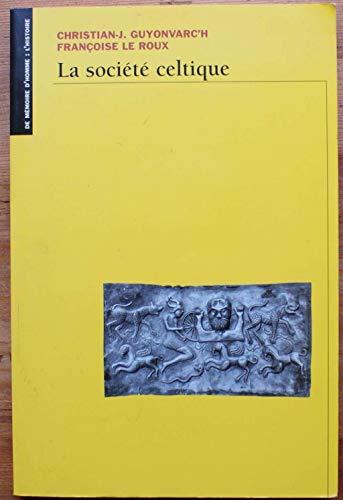 9782702871669: La société celtique. dans l'idéologie trifonctionnelle et la tradition religieuse indo-européennes