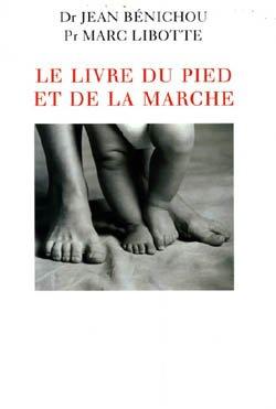 9782702872833: LE LIVRE du PIED ET de LA MARCHE