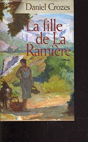 9782702874387: La fille de La Ramière