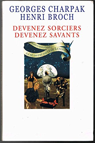 9782702876589: Devenez sorciers, devenez savants