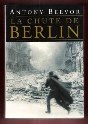 9782702878651: La chute de Berlin