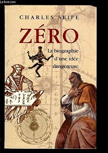 9782702879870: Zéro : La biographie d'une idée dangereuse