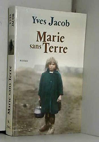 9782702880791: Marie sans terre