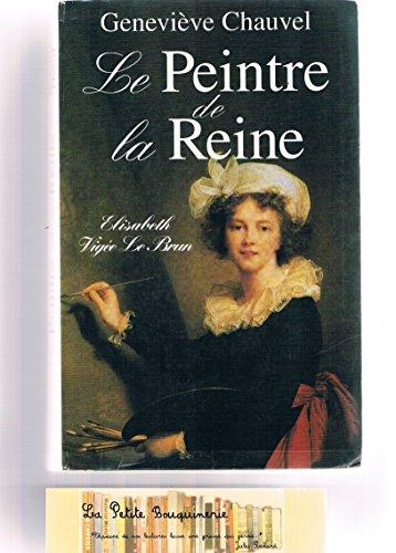 9782702881507: Le peintre de la reine [Relié] by Chauvel, Geneviève