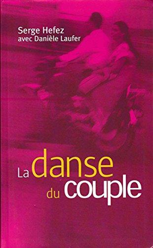 9782702881521: La danse du couple