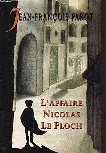 9782702882160: L'affaire Nicolas Le Floch (Les enquêtes de Nicolas Le Floch, commissaire au Châtelet)