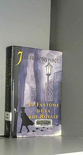 9782702882177: Le fantôme de la rue Royale (Les enquêtes de Nicolas Le Floch, commissaire au Châtelet)