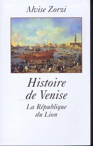 9782702882528: Histoire de Venise : La République du lion