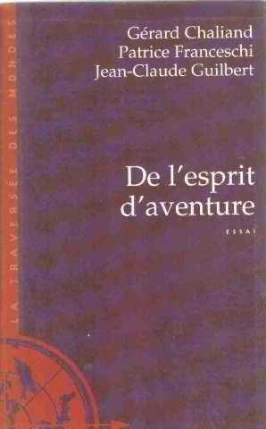 9782702884782: De l'esprit d'aventure