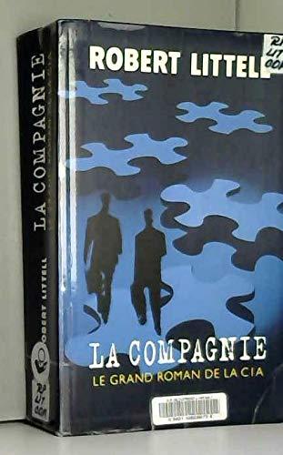 9782702884980: La Compagnie : Le grand roman de la CIA