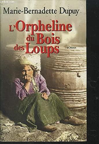 9782702885642: L'orpheline du bois des loups