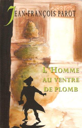 9782702885758: L'homme au ventre de plomb (Les enquêtes de Nicolas Le Floch, commissaire au Châtelet)