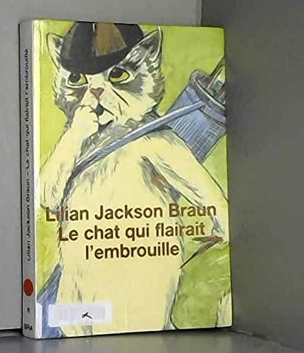 9782702886175: Le chat qui flairait l'embrouille [Poche] by Braun, Lilian Jackson