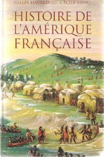 9782702886953: Histoire de l'Amérique française