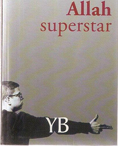 9782702887141: Allah superstar - AbeBooks: 2702887147