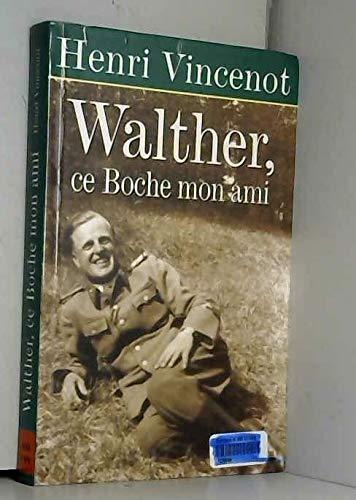 9782702888179: Walther, ce boche mon ami