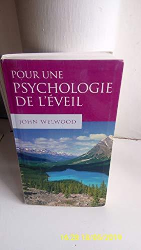 9782702888889: Pour une psychologie de l'éveil : Bouddhisme, psychothérapie et chemin de transformation personnelle et spirituelle