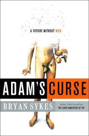 9782702890493: La malédiction d'Adam : Un futur sans hommes