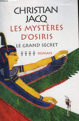 9782702895603: Le grand secret (Les mystères d'Osiris)