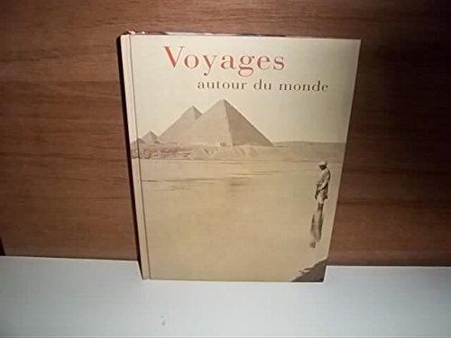 9782702896310: Voyages autour du monde