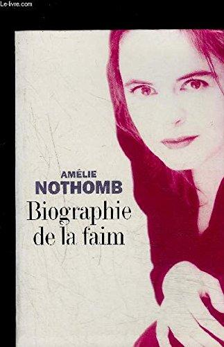 9782702896600: Biographie de la faim