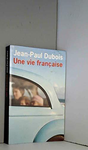9782702896662: Une vie française