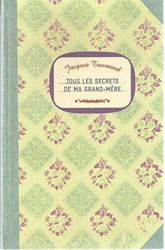 9782702896921: Tous les secrets de ma grand mere