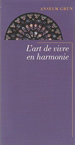 9782702899014: L'art de vivre en harmonie