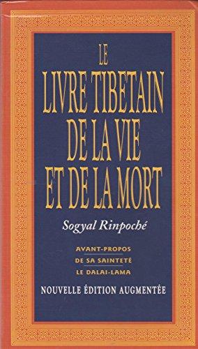 9782702899342: Le livre tibe¿tain de la vie et de la mort - Nouvelle Edition Augmentee - (French Edition)