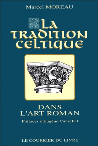 9782702900055: La tradition celtique dans l'art roman (French Edition)