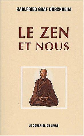 9782702900208: Le zen et nous