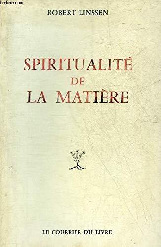 9782702900277: Spiritualite de la matiere (French Edition)