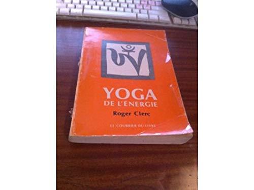 9782702900307: Yoga de l'�nergie