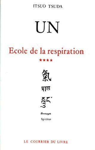 UN T 4 L ECOLE DE LA RESPIRATION: TSUDA
