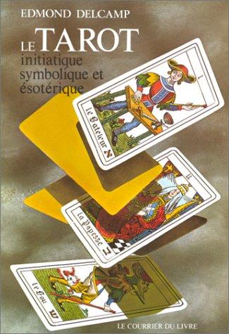 9782702901298: Le tarot initiatique
