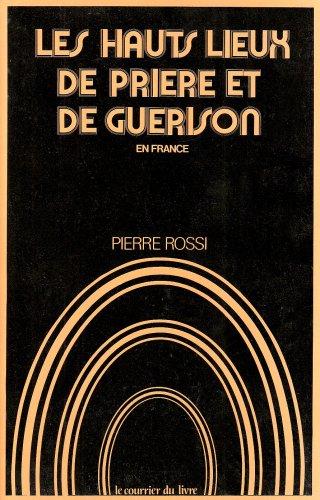 9782702901854: Les hauts-lieux de pri�re et de gu�rison en France
