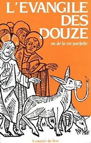EVANGILE DES DOUZE -L-: OUSELEY