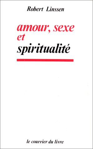 9782702901885: Amour, Sexe et Spiritualité